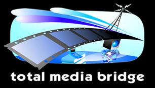 TOTAL MEDIA BRIDGE!